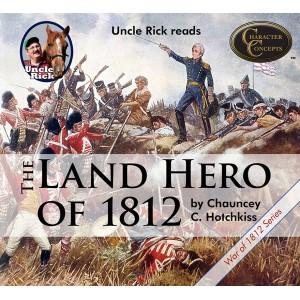 The Land Hero of 1812