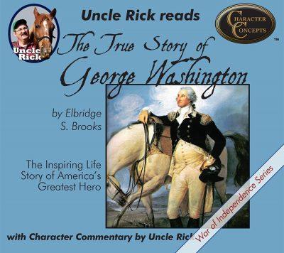 True Story of George Washington