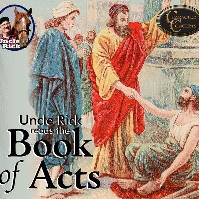 Book of Acts - Uncle Rick Audio Club