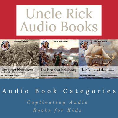 Uncle Rick Audio Categories