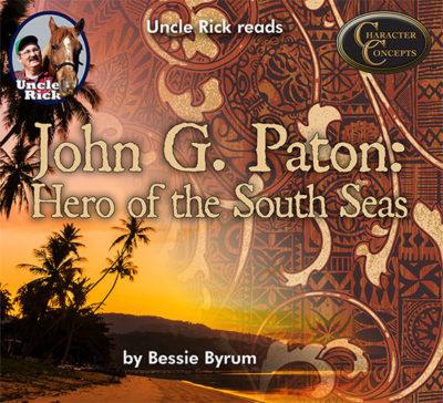 John G Paton: Hero of the South Seas
